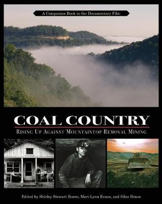 Coal Country: Rising Up Against Mountaintop Removal Mining (Paperback)