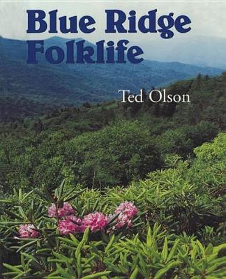 Blue Ridge Folklife (Hardback)