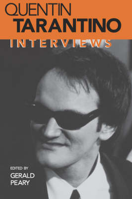 Quentin Tarantino: Interviews - Conversations with Filmmakers Series (Paperback)