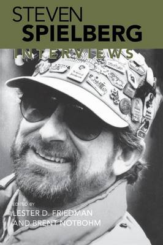 Steven Spielberg: Interviews - Conversations with Filmmakers Series (Paperback)