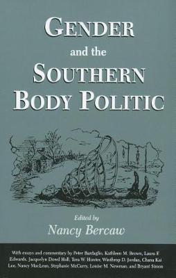 Gender and the Southern Body Politic (Hardback)