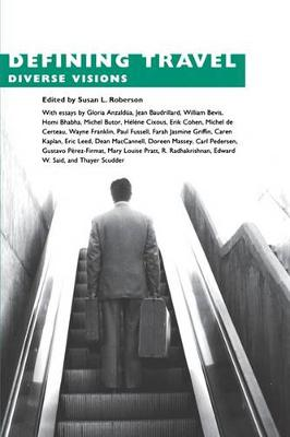 Defining Travel: Diverse Visions (Hardback)
