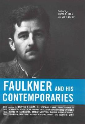 Faulkner and His Contemporaries - Faulkner and Yoknapatawpha Series (Hardback)