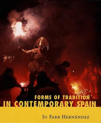 Forms of Tradition in Contemporary Spain (Hardback)