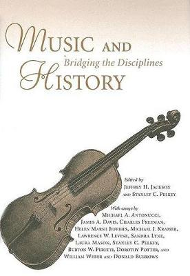 Music and History: Bridging the Disciplines (Hardback)