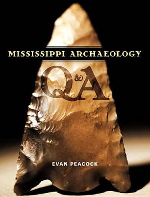 Mississippi Archaeology Q & A (Hardback)