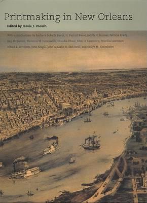 Printmaking in New Orleans (Hardback)