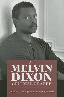 A Melvin Dixon Critical Reader (Hardback)