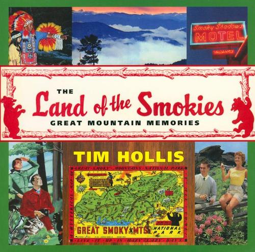 The Land of the Smokies: Great Mountain Memories (Paperback)