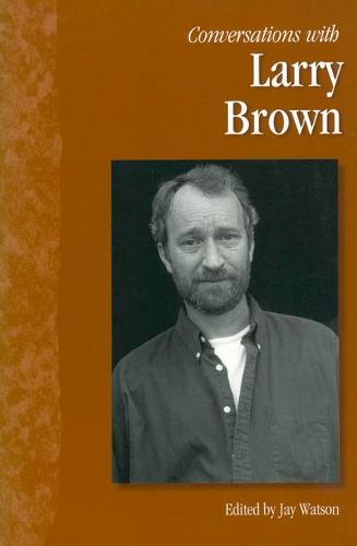 Conversations with Larry Brown (Hardback)