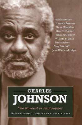 Charles Johnson: The Novelist as Philosopher (Hardback)