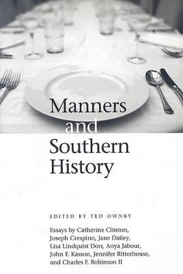 Manners and Southern History (Hardback)