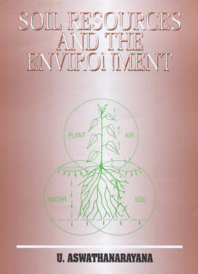 Soil Resources and the Environment (Hardback)