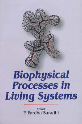Biophysical Processes in Living Systems (Hardback)
