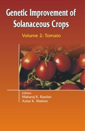 Genetic Improvement of Solanaceous Crops Volume 2: Tomato (Hardback)
