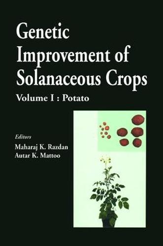 Genetic Improvement of Solanaceous Crops, Volume 1: Potato (Hardback)