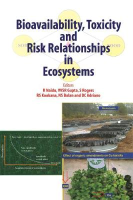 Bioavailability, Toxicity, and Risk Relationship in Ecosystems (Hardback)