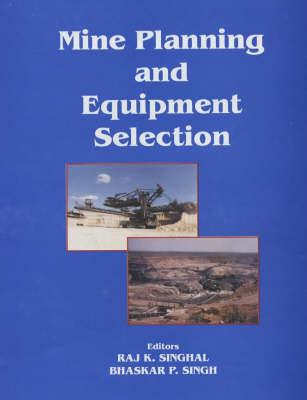 Mine Planning and Equipment Selection 2001: Proceedings of the Tenth International Symposium on Mine Planning and Equipment Selection, New Delhi, India, November 19-21, 2001 (Hardback)