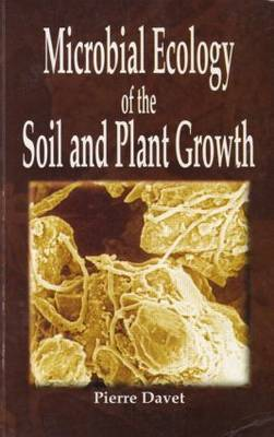Microbial Ecology of Soil and Plant Growth (Paperback)