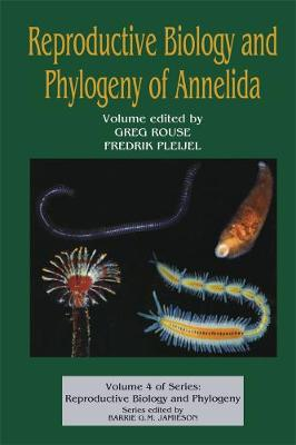 Reproductive Biology and Phylogeny of Annelida - Reproductive Biology and Phylogeny (Hardback)