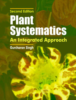 Plant Systematics: An Integrated Approach (Hardback)