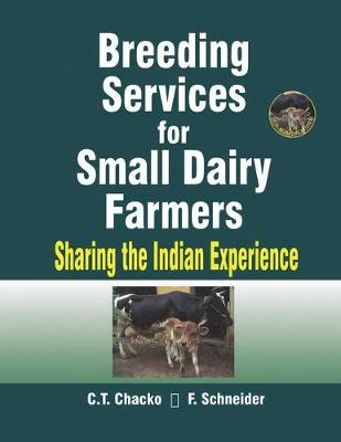 Breeding Services for Small Dairy Farmers: Sharing the Indian Experience (Paperback)