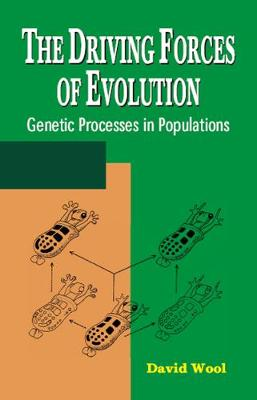 The Driving Forces of Evolution: Genetic Processes in Populations (Hardback)
