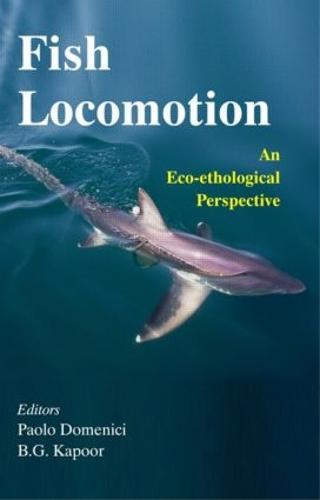 Fish Locomotion: An Eco-ethological Perspective (Hardback)