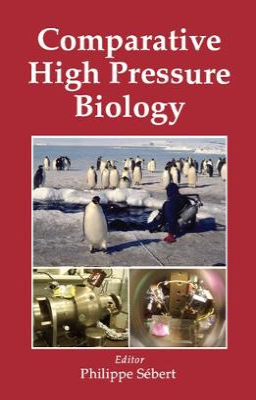 Comparative High Pressure Biology (Hardback)