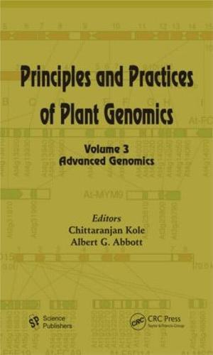 Principles and Practices of Plant Genomics, Volume 3: Advanced Genomics (Hardback)