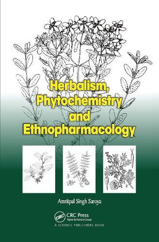Herbalism, Phytochemistry and Ethnopharmacology (Hardback)