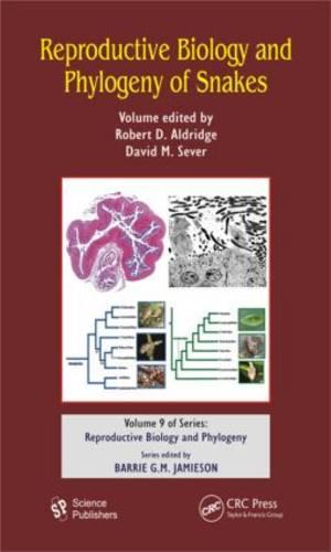 Reproductive Biology and Phylogeny of Snakes - Reproductive Biology and Phylogeny (Hardback)