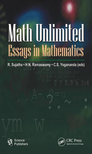 Math Unlimited: Essays in Mathematics (Paperback)