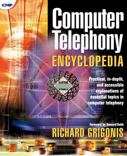 Computer Telephony Encyclopedia (Paperback)