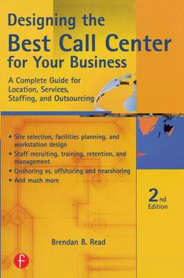Designing the Best Call Center for Your Business (Paperback)
