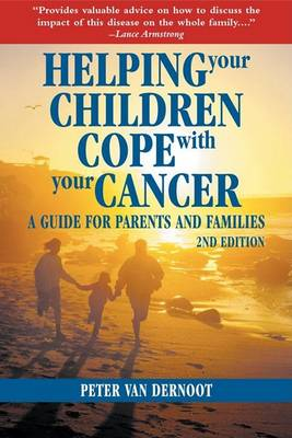 Helping Your Children Cope With Your Cancer (Second Edition) (Paperback)