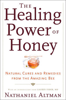 Honey For Health And Beauty: Over 75 Recipes, Remedies and Natural Treatments (Paperback)