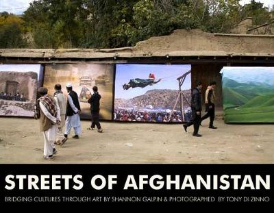 Streets Of Afghanistan: Bridging Cultures Through Art (Paperback)