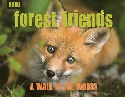 Forest Friends: A Walk through the Woods (Paperback)