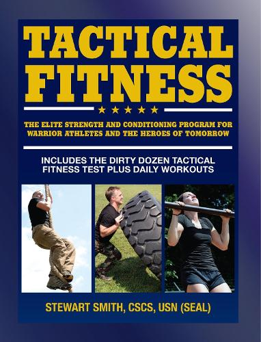 Tactical Fitness: Workouts for the Heroes of Tomorrow (Paperback)