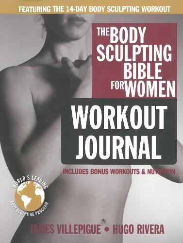 Body Sculpting Bible Workout Journal For Women (Paperback)