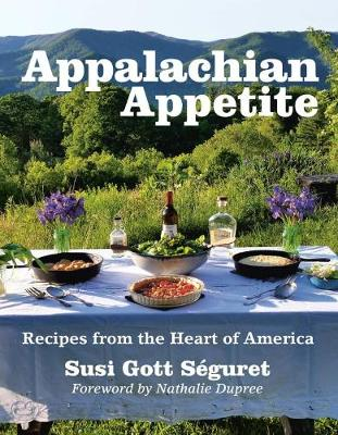 Appalachian Appetite: Recipes from the Heart of America (Paperback)