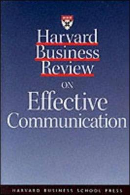 """""""Harvard Business Review"""" on Effective Communication - """"Harvard Business Review"""" Paperback S. (Paperback)"""