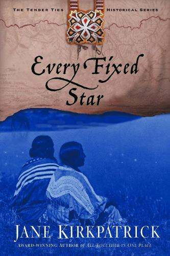 Every Fixed Star - Tender Ties 02 (Paperback)