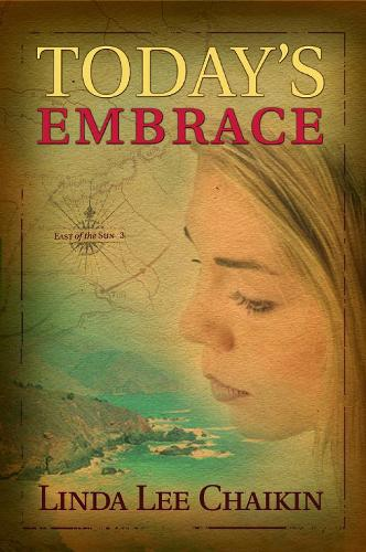 Today's Embrace: A Novel - East of the Sun 03 (Paperback)