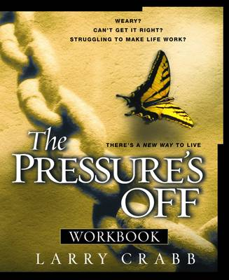 The Pressure's Off (Workbook): The Pressure's Off Workbook (Paperback)