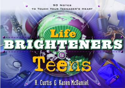 Life Brighteners for Teens: 90 Notes to Touch your Teenager's Heart (Paperback)