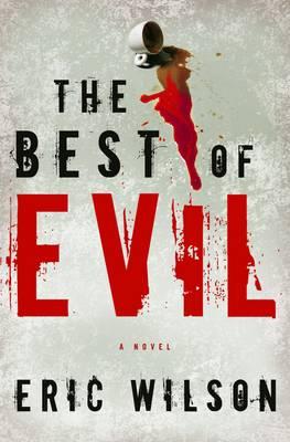 The Best of Evil: A Novel (Paperback)