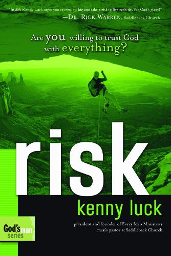 Risk: Learning to Trust God for Everything - God's Man Series 01 (Paperback)