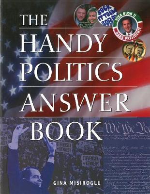 The Handy Politics Answer Book (Paperback)